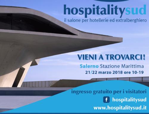 Siamo espositori a hospitalitysud… Salerno Stazione Marittima 21_22 Marzo 2018
